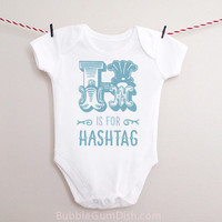 Alphabet Letter H is for Hashtag Baby Bodysuit OnePiece Baby Outfit with Saying for New Babies & Toddlers