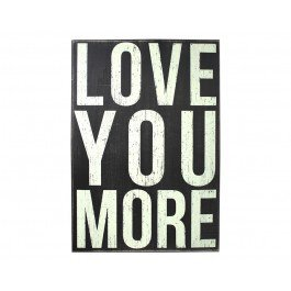 Love You More Plaque