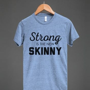 STRONG is the SKINNY-Unisex Athletic Blue T-Shirt