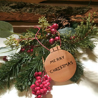 Merry Christmas Ornament -  Wooden Decor - Ready to Ship