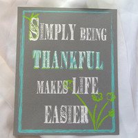 Typography Art Print - Inspirational - Simply Being Thankful