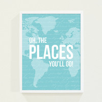 Blue Nursery Decor - Girls Room Nursery Art Print - Children Decor - Turquoise Blue Map with Oh the Places You'll Go - Inspirational Quotes