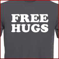 FREE HUGS social movement Inspirational T-Shirt S-2XL more colors available