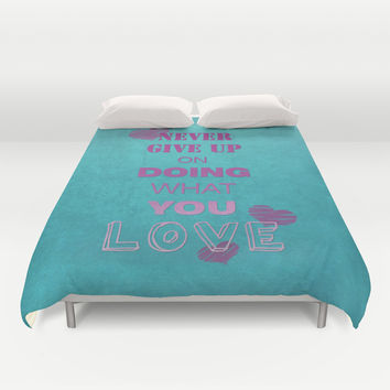 Do what you love Duvet Cover by EDrawings38
