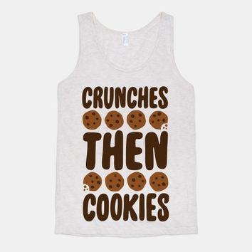 Crunches Then Cookies