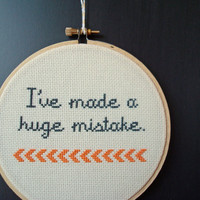 Cross stitch quote from Arrested Development