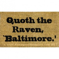 Baltimore Ravens Poe quote doormat | Damn Good Doormats