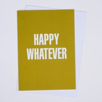 Happy Whatever card by akimbodesign on Etsy