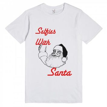 Selfies With Santa-Unisex White T-Shirt