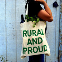 RURAL and PROUD Screenprinted Canvas  Grocery Tote by Epicenter