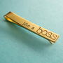Like a Boss tie bar - hand stamped mens tie clip in aluminum, brass, or copper