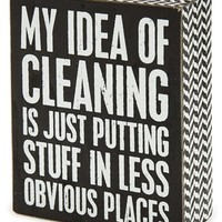 Primitives by Kathy 'My Idea of Cleaning' Box Sign
