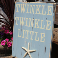 Beach Sign Nautical Nursery Decor Twinkle Twinkle Little Starfish Coastal Decor