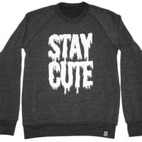 Stay Cute Crewneck