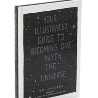 ModCloth Nifty Nerd Your Illustrated Guide To Becoming One With The Universe