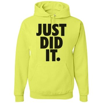 just did it neon hoodie - Customized Girl