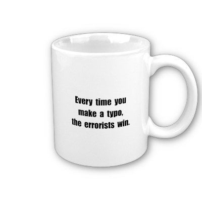 Typo Errorists Win Coffee Mug from Zazzle.com