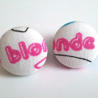 "Pink and white ""blonde"" button earrings"