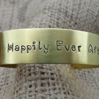 Happily Ever After Brass Bangle Cuff Bracelet
