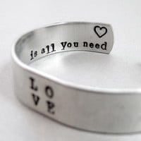 Beatles Bracelet - Love is All You Need - 2-Sided Hand Stamped Aluminum Cuff - customizable