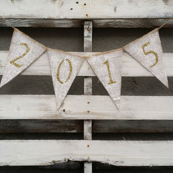 2015  New Years Eve Burlap Banner, 2015, New Years Eve Decor, New Years Photo Prop, New Years Eve Wedding Decor