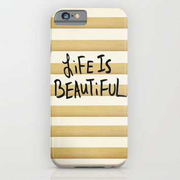 Life is Beautiful iPhone & iPod Case by Sandra Arduini