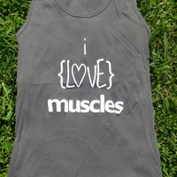 I Love Muscles, Dark Gray, Small