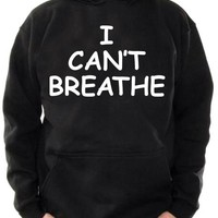 I Can't Breathe Pull Over Hoodie