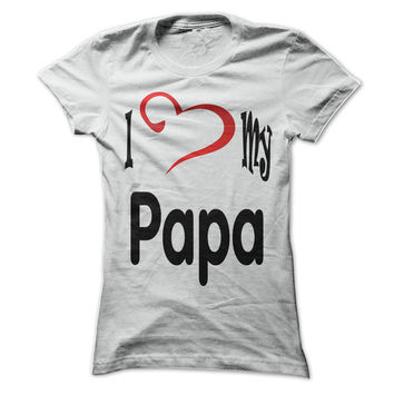 I love my Papa Forever