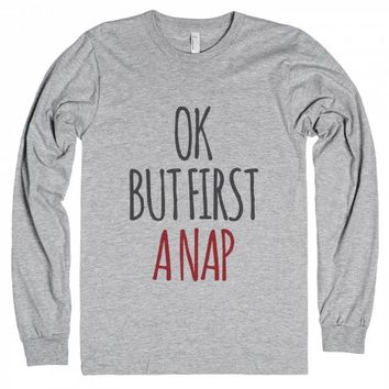Ok But First A Nap Long Sleeve T-shirt Idd12131000-T-Shirt