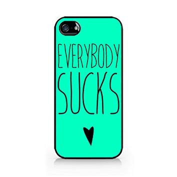 Everybody Sucks - I Hate Everyone - Funny Quotes - Sassy Quotes - Hipster - Swag - iPhone 4/4S Black Case (C) Andre Gift Shop