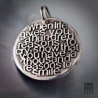 Reasons to smile ... Gold Inspirational Words in Solid Silver Pendant, Necklace, Cell Phone Charm, Keychain, Tag, Weddings, Custom Quote