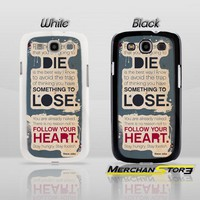 Steve Jobs Follow Your Heart Quot Samsung Galaxy S3 Case