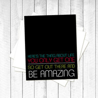 Neon Olympic Be Amazing Print- One Life - Motivational Inspirational Modern Graphic Amazing Typography Print - Black Multicolor Rainbow