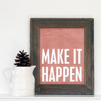 Make it Happen Art Poster Print - Red Cream Chevron Kraft Ivory Tribal Inspirational Motivational Quote