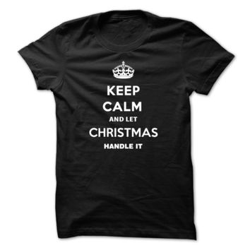 Keep Calm and Let CHRISTM