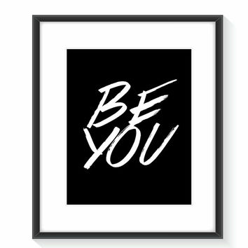 Be You Typography Wall Art - Be You Typography Wall Art