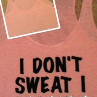 I Don't Sweat I Sparkle Light Pink Racerback Tank