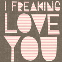 freaking love card by hillarybird on Etsy