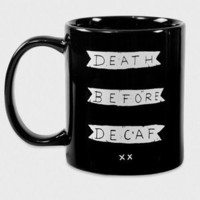 Death Before Decaf Mug - Glamour Kills Clothing