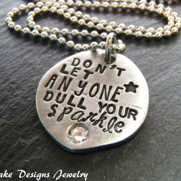 Dont let anyone dull your sparkle inspirational necklace