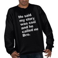 He said my story was cool pull over sweatshirt from Zazzle.com