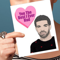Drake Valentine Card - anniversary card, funny valentine, hip-hop card, I love you card, naughty card, rapper card, sexy valentine day card