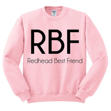 Pink Crewneck - Redhead Best Friend - Sweatshirt Sweater Jumper Pullover