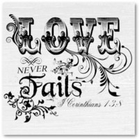 Love Never Fails I Corinthians 13:8  