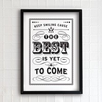 The Best is yet to come 13x19  vintage collection by evajuliet