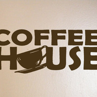 Coffee House Vinyl Decal wall art Saying by hollyberrycorner