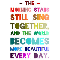 John Muir Print - Quote Print - The Morning Stars Still Sing