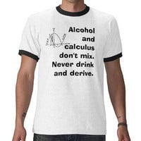 Alcohol &amp; Calculus T Shirts from Zazzle.com