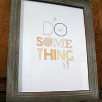 Do Something by inknpaintboutique on Etsy